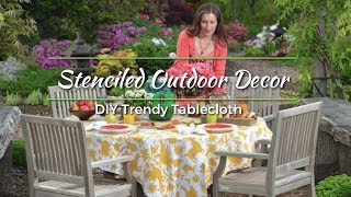 DIY Stenciled Tablecloth Project using Cutting Edge Stencils