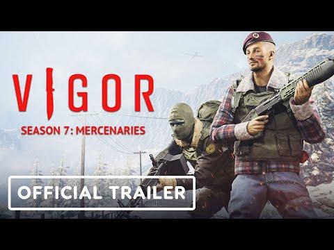 Vigor Season 7: Mercenaries - Official Trailer