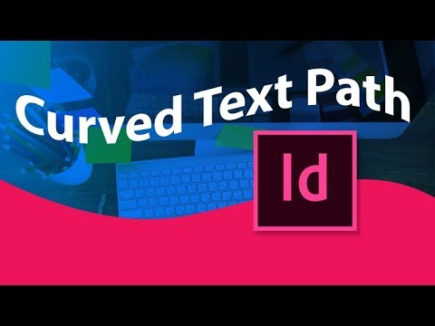 How to Curve Text in InDesign - Type on a Path Tool Tutorial