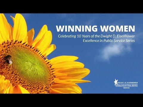Winning Women - 10th Anniversary Video (Dwight D. Eisenhower Excellence in Public Service Series)