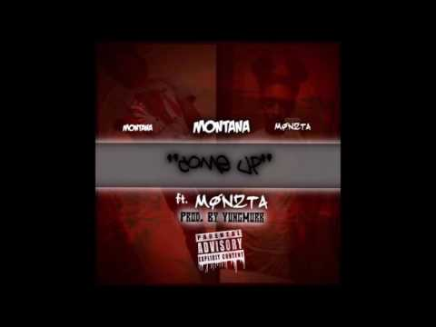 Montana X Monzta - The Come Up : Prod. By @1YungMurk|