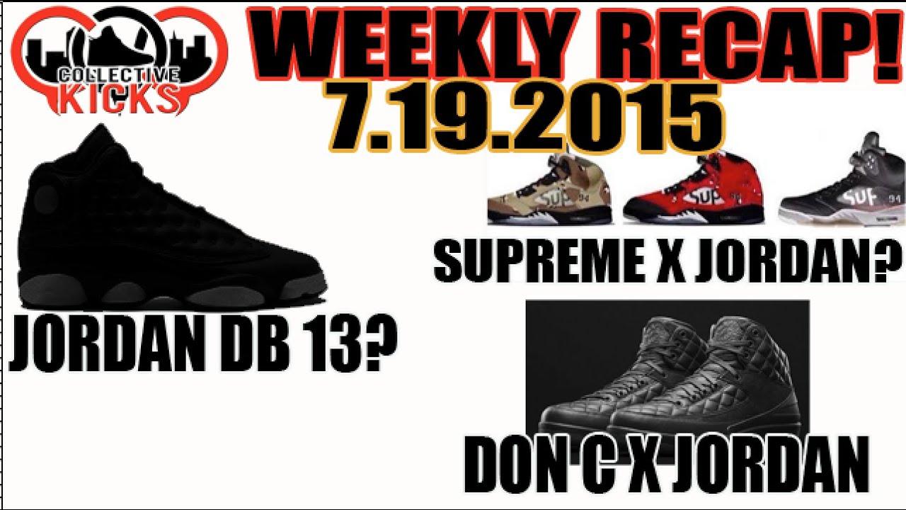 529e99649122 Jordan x Supreme 5  Doernbecher Jordan 13  Don C x Jordan  (Collectivekicks  Weekly Recap 7.19.15)