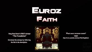 Watch Euroz Faith video