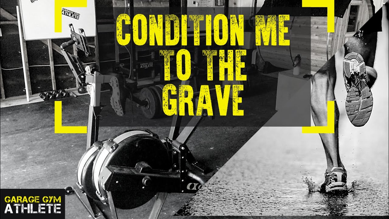 Garage gym workout condition me to the grave youtube