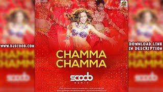 Chamma Chamma (Remix) - DJ Scoob