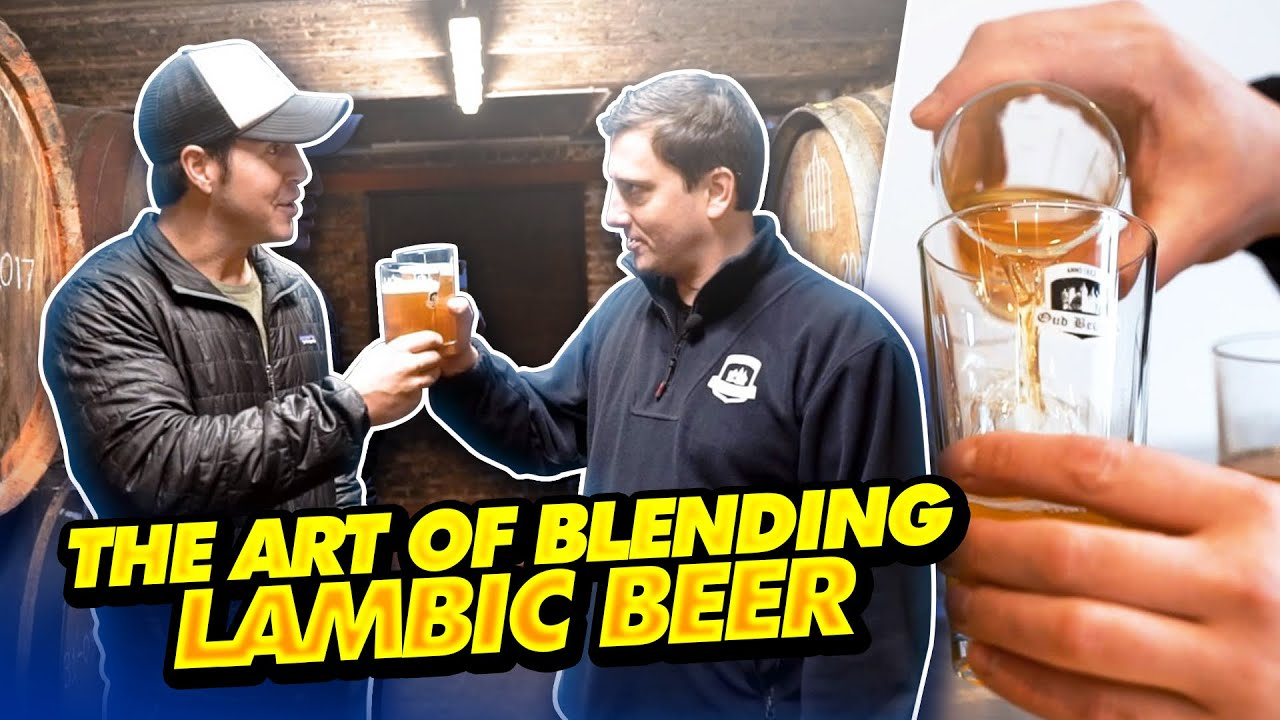 How To Blend Lambic Beer With Oud Beersel