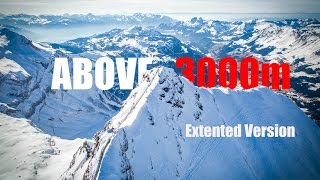 Above 3000m Extended Version (Aerial Video of Swiss Alps in 4k)