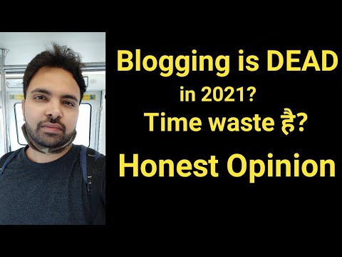My Honest Opinion on Blogging as a Career In 2021 | Competition, Earning & Scope