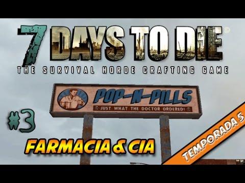 7 Days To Die [T5] #3   Farmacia & Cia   Gameplay Español