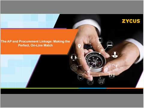 The AP and Procurement Linkage:  Making the Perfect, On-Line Match