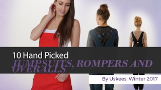 10 Hand Picked JUMPSUITS, ROMPERS AND OVERALLS By Uskees, Winter 2017
