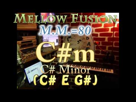 C#m Minor (C# E G#) Mellow Fusion - M.M.=80 - One Chord Vamp