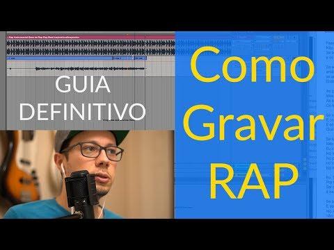Como Gravar Rap - Tutorial Completo: Software, Equipamento, Voz e Bases