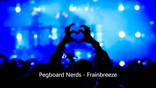 Download Pegboard Nerds - Frainbreeze (Free Download) MP3 song and Music Video