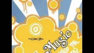 Oka-Music Makes me Happy