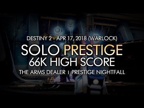 Destiny 2 - Solo 60k+ High Score Prestige Nightfall: The Arms Dealer (66646 Points - Warlock)