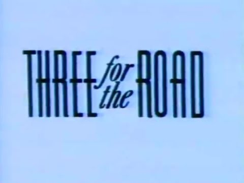 Three For The Road (1987) FULL MOVIE