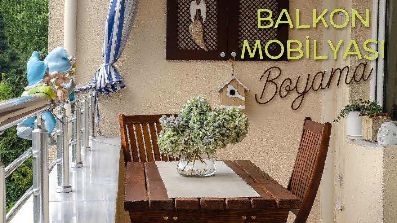 Balkon Mobilyası Ahşap Sandalye Ve Masa Boyama Youtube