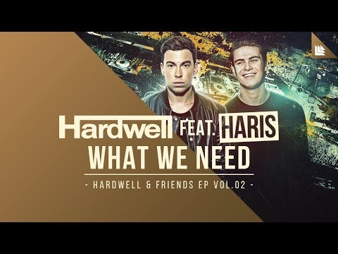 Hardwell feat. Haris - What We Need