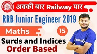 12:30 PM - RRB JE 2019   Maths by Sahil Sir   Surds and Indices Order Based