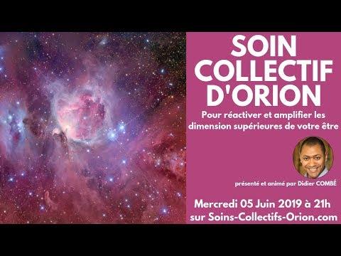 [BANDE ANNONCE] Soin Collectif avec les Énergies d'Orion le 05/06/2019 à 21h