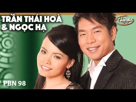 Ngọc Hạ & Trần Thái Hòa - LK Còn Gì Nữa Đâu & Kiếp Nào Có Yêu Nhau / PBN 98