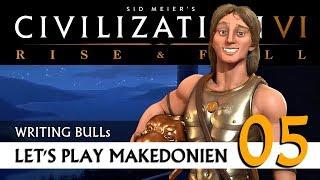 Let's Play: Civilization VI - Makedonien (05) | Rise & Fall [Deutsch]