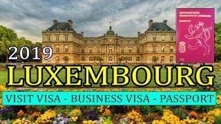 How to Get LUXEMBOURG VISIT VISA[BUSINESS VISA][CITIZENSHIP]URDU/HINDI 2019 Premier Visa Consultancy