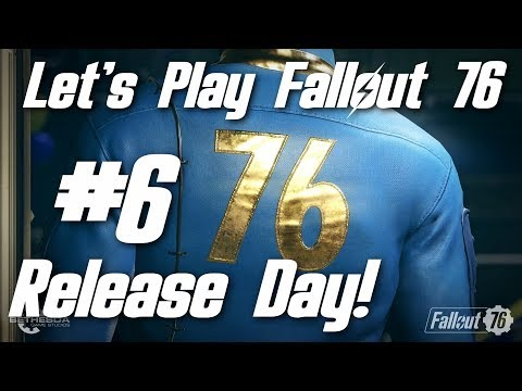 Let's Play Fallout 76 Part 6 - Release Day! thumbnail