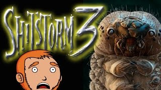 Shitstorm 3: Shittribution - Escape From Bug Island (1 of 7)