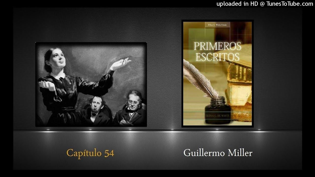 Capítulo 54 Guillermo Miller