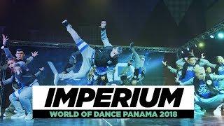 IMPERIUM | TEAM DIVISION | World of Dance Panama 2018 | #WODPANAMA2018