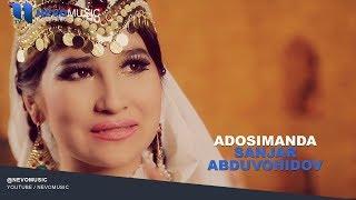 Sanjar Abduvohidov - Adosimanda   Санжар Абдувохидов - Адосиманда