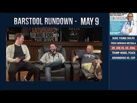Barstool Rundown - May 9, 2018