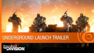 Tom Clancy's The Division - Expansion I - Underground Launch Trailer [US]