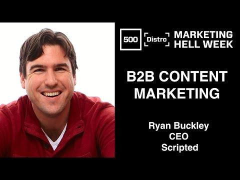 [500Distro] B2B Content Marketing with Ryan Buckley