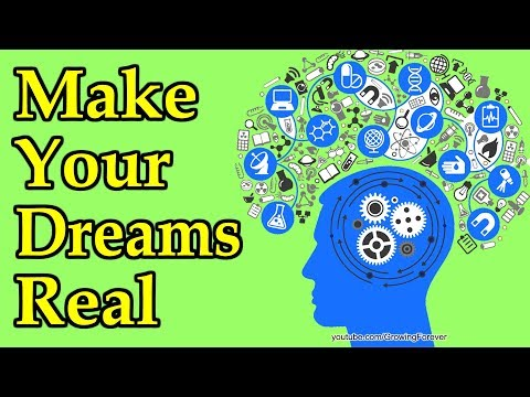 Mind Power Can Make Dreams Become Real (listen and learn)