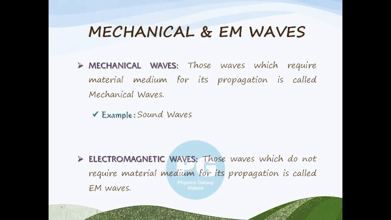 Mechanical Electromagnetic Waves GA M SND11