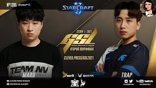 МАТЧ СЕЗОНА В КОРЕЕ | GSL 2021 Season 1 Ro.4: Maru vs Trap [MUST SEE!] - Корейский StarCraft II