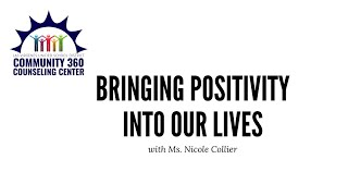 Bringing Positivity Into Our Lives