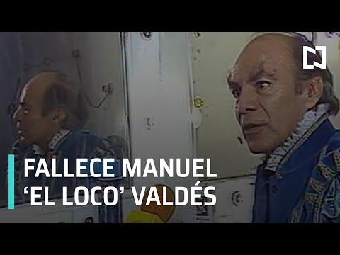 Muere Manuel 'El loco' Valdés - Expreso de la Mañana