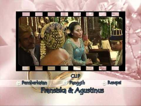 Clip Pernikahan Fransiska & Agustinus