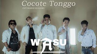 COCOTE TONGGO - WASU BAND [Official Music Video] Cipt. Wawan Sudjono