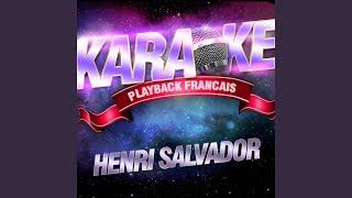 Tout Doux Tout Doucement — Karaoké Playback Avec Choeurs — Rendu Célèbre Par Henri Salvador