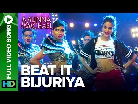 Beat It Bijuriya - Full Video Song | Munna Michael | Tiger Shroff & Nidhhi Agerwal