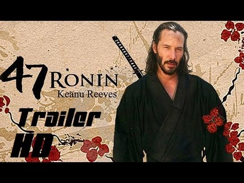 47 Ronin - Official HD Trailer ( 2013 )