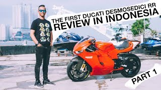 First Review Ducati Desmosedici in Indonesia - Febs 78 (Part 1)