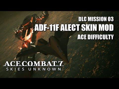 """ADF-11F -Alect- Vs """"Ten Million Relief Plan"""" (Ace Difficulty) - Ace Combat 7: Skies Unknown DLC"""