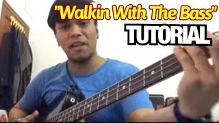 Walkin With The Bass TUTORIAL - Barry Likumahuwa