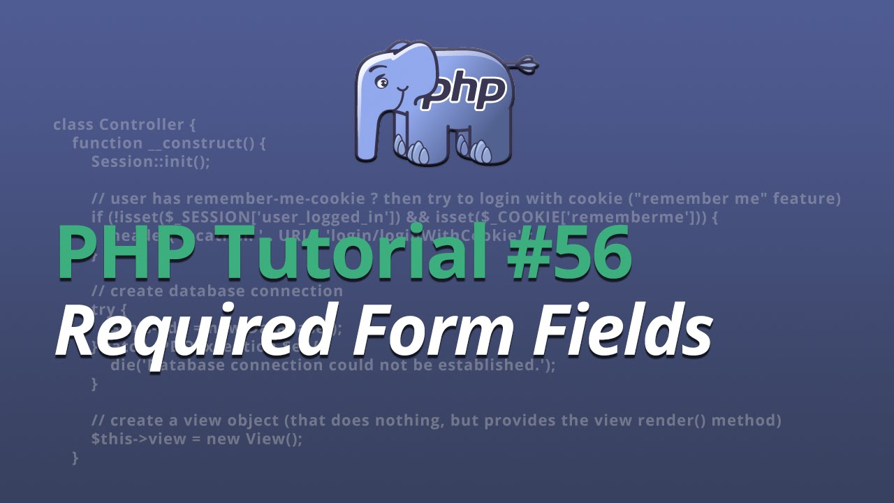 PHP Tutorial - #56 - Required Form Fields